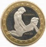 Uma moeda que fala do governo! De quase todos os governos!